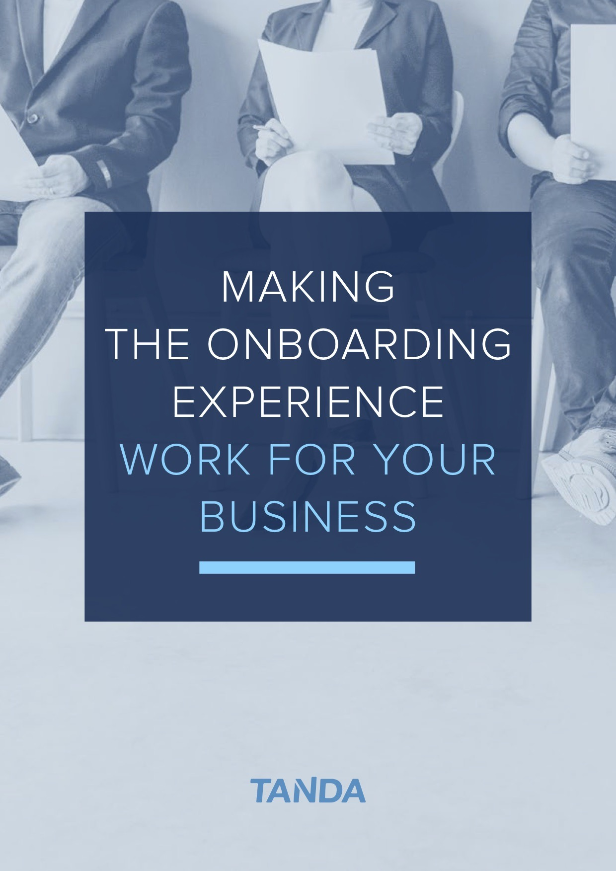 Making the Onboarding Experience Work for your Business